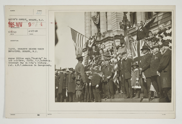 """Ceremonies - Salutes and Parades - New Jersey - 312th Infantry before their departure, Newark, New Jersey.  Mayor Gillum says """"Good-by"""" to his soldiers, 312th U.S. Infantry.  Greatest day in city's history.  Col1l A.V.P. Anderson in foreground"""
