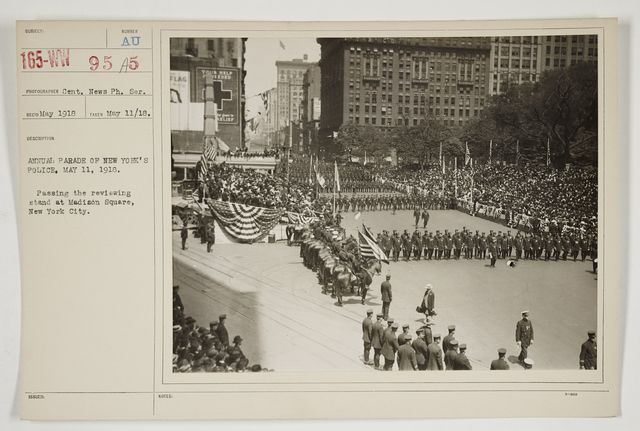 Ceremonies - Salutes and Parades - New York - Annual parade of New York's police, May 11, 1918.  Passing the reviewing stand at Madison Square, New York City