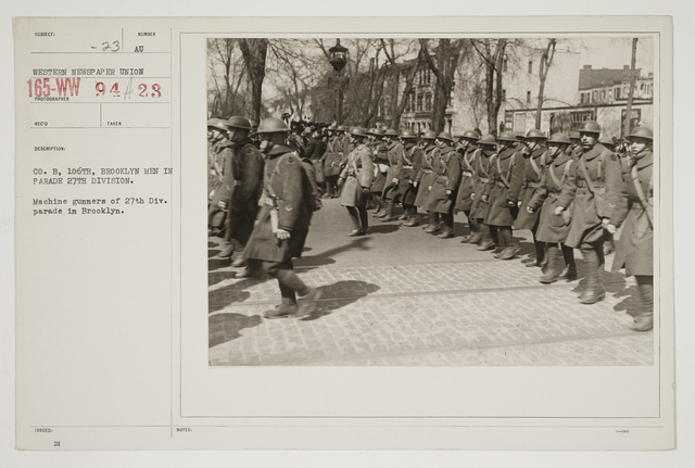 Ceremonies - Salutes and Parades - New York - Company B., 106th, Brooklyn men in parade 27th Division.  Machine gunners of 27th Division parade in Brooklyn