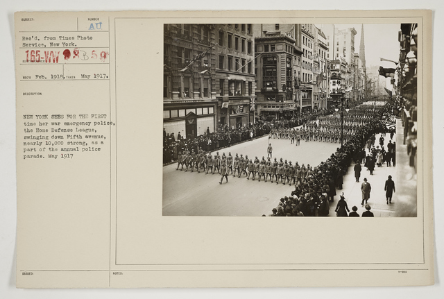 Ceremonies - Salutes and Parades - New York - New York sees for the first time her war emergency police, the Home Defense League, swinging down Fifth Avenue, nearly 10,000 strong, as a part of the annual Police Parade.  May 1917