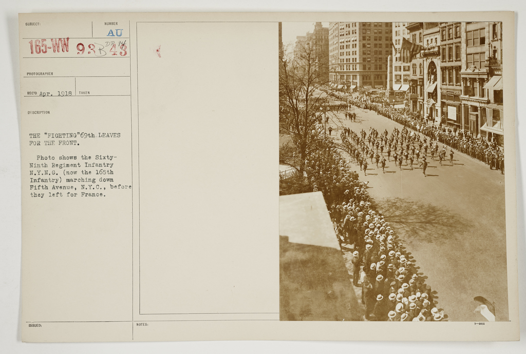 """Ceremonies - Salutes and Parades - New York - The """"Fighting 69th"""" leaves for the front.  Photo shows the Sixty-Ninth Regiment Infantry New York National Guard. (now the 165th Infantry) marching down Fifth Avenue, New York City., before they left for France"""