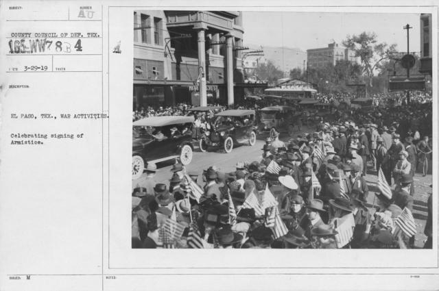 Ceremonies - Texas - El Paso, Texas. War Activities. Celebrating signing of Armistice