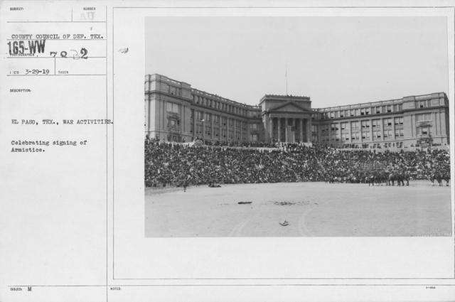 Ceremonies - Texas - El Paso, Texas., War Activities. Celebrating signing of Armistice