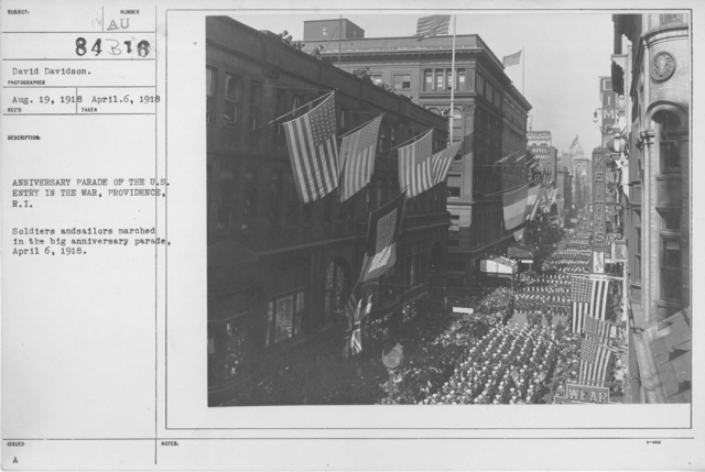 Ceremonies - War Activities - Anniversary parade of the U.S. entry in the war, Providence, R.I. Soldiers and sailors marched in the big anniversary parade, April 6, 1918