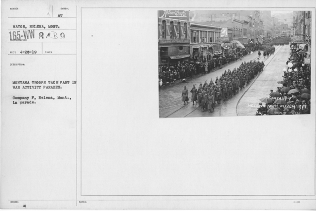 Ceremonies - War Activities - Montana Troops take part in war activity parades. Company F, Helena, Mont. In parade
