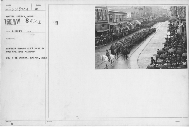 Ceremonies - War Activities - Montana troops take part in war activity parades. Co. E on parade, Helena, Mont