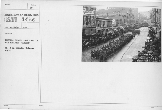 Ceremonies - War Activities - Montana troops take part in war activity parades. Co. A on parade, Helena, Mont