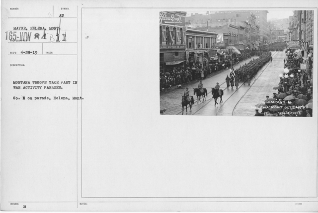 Ceremonies - War Activities - Montana Troops take part in war activity parades. Co. H on parade, Helena, Mont