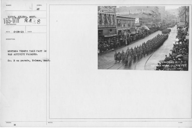 Ceremonies - War Activities - Montana Troops take part in war activity parades. Co. B on parade, Helena, Mont