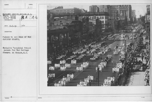 Ceremonies - War Savings Stamps - Parade to aid sale of war savings stamps. Catholic Parochial School parade for War Savings Stamps. At Newark, N.J