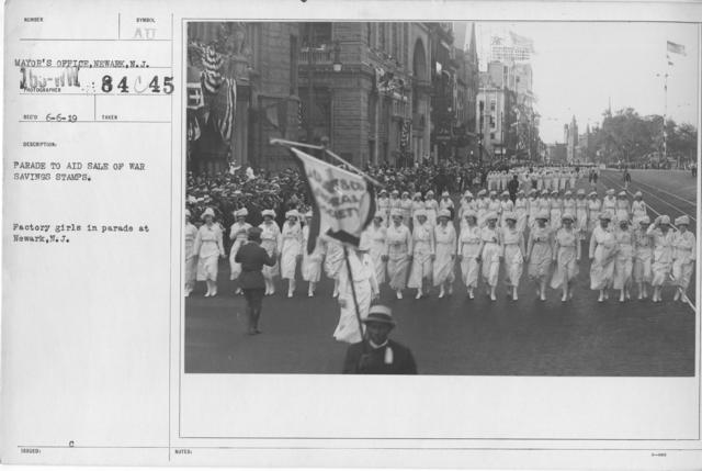 Ceremonies - War Savings Stamps - Parade to aid sale of war savings stamps. Factory girls in parade at Newark, N.J