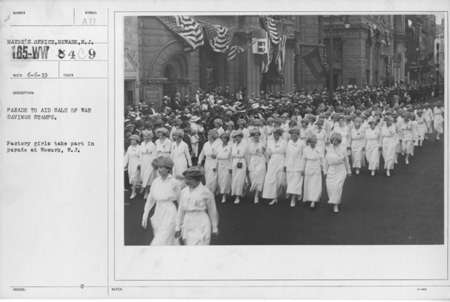 Ceremonies - War Savings Stamps - Parade to aid sale of war savings stamps. Factory girls take part in parade at Newark, N.J