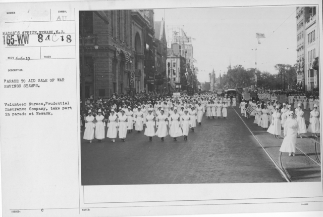 Ceremonies - War Savings Stamps - Parade to aid sale of war savings stamps. Volunteer Nurses, Prudential Insurance Company, take part in parade at Newark, N.J