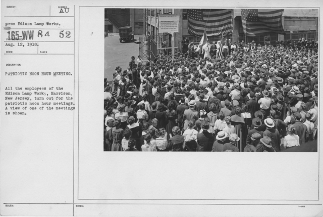 Ceremonies - War Savings Stamps - Patriotic noon hour meeting. All the employees of the Edison Lamp Works, Harrison, New Jersey, turn out for the patriotic noon hour meetings. A view of one of the meetings is shown