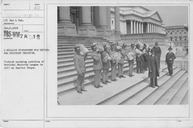 Ceremonies - Washington - A million signatures for universal military training. Porters carrying petition of National Security petition of National Security League in 1917 up Capitol Steps