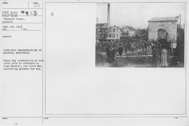 Ceremonies - Wisconsin - Patriotic demonstrations at Madison, Wisconsin. Peace Day celebration to emorial Arch at entrance to Camp Randall, the Civil War recruiting grounds for Wis