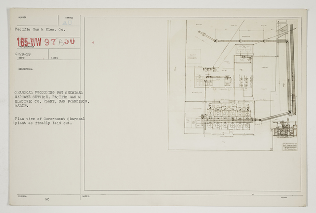 Chemical Warfare Service - Plants - Edgewood Arsenal and Others - Charcoal producing for Chemical Warfare Service.  Pacific Gas and Electric, Co. Plant, San Francisco, California.  Plan view of Government Charcoal Plant as finally laid out