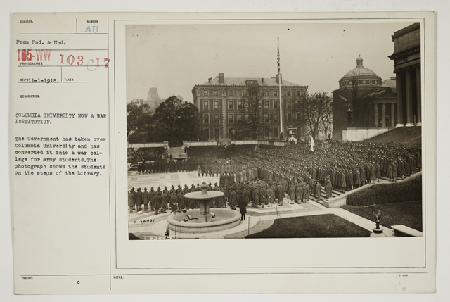 Colleges and Universities - Columbia University - Student Army Training Corps - Columbia University now a War Institution