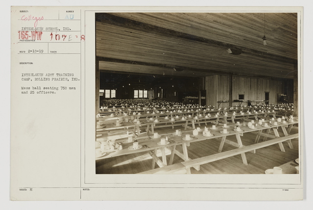 Colleges and Universities - Indiana University - Interlaken Army Training Camp, Rolling Prairie, Indiana.  Mess hall seating 750 men and 25 officers