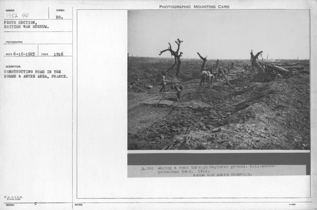 Constructing road in the Somme and Ancre area, France. 1916
