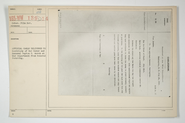 Demobilization - Documents - Official cable delivered to Secretary of War Baker and General Peyton C. March at War department from General Pershing