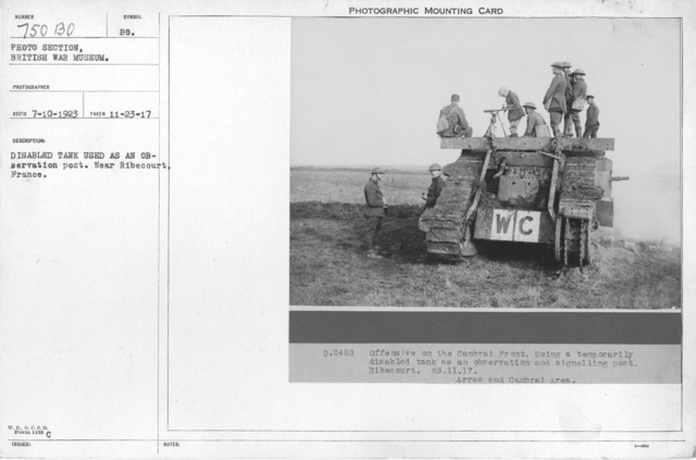 Disabled tank used as an observation post. Near Ribecourt, France. 11-23-1917