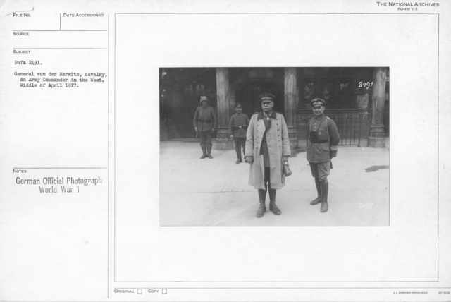 Generla Von Der Marwitz, cavalry, and Army commander in the west. Middle of April 1917