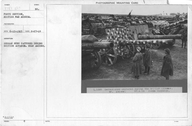German guns captured during British advance. Near Amiens