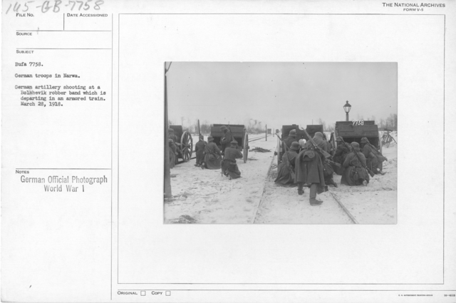 German troops in Narwa. German artillery shooting at a Bolshevik robber band which is departing in an armored train. March 28, 1918