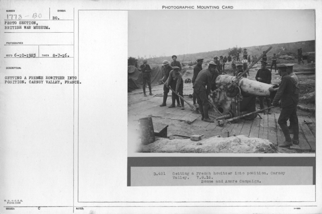 Getting a Feench Howitzer into position. Carnoy Valley, France