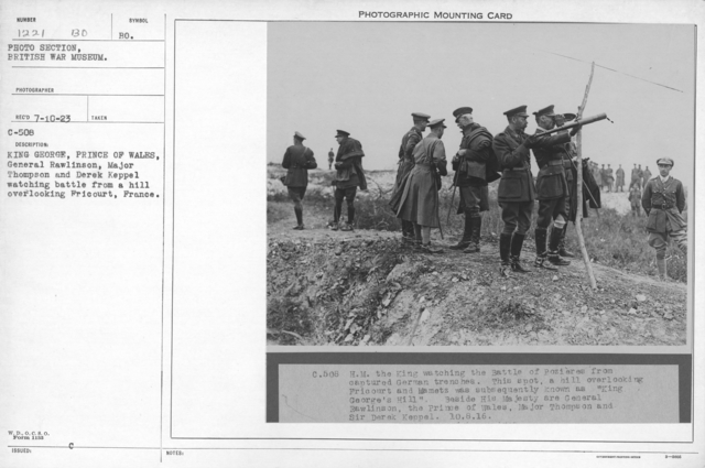 King George, Prince of Wales, General Rawlinson, Major Thompson and Derek Keppel watching battle from a hill overlooking Fricourt, France. 8-10-1916