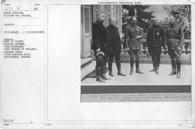 Left to Right: General Joffre; Pres. Poincare; King George of England; Marshal Foch; Field Marshal Haig. Beauquesne, France