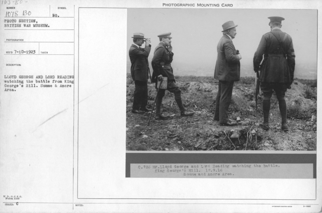 Lloyd George and Lord Reading watching the battle from King George's Hill. Somme & Ancre Area