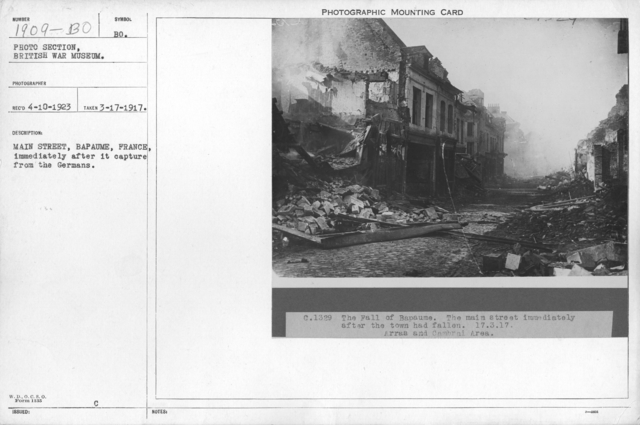 Main street, Bapaume, France, immediately after its capture from the Germans
