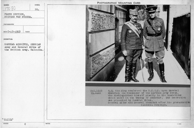 Marshal Mishitch, Serbian Army and General Milne of thr British Army. Salonika