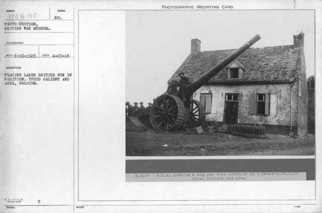 Placing large British gun in position. Ypres Salient and Area, Belgium