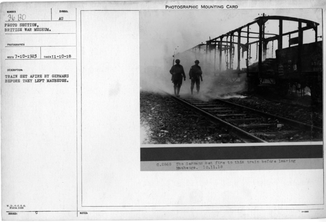 Train set fire by Germans before they left Maubeuge