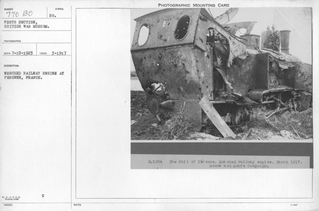 Wrecked railway engine at Peronne, France. March 1917