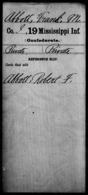 Abbott, Frank M - Age: [Blank], Year: [BLANK] - Mississippi Nineteenth Infantry, A-Bo