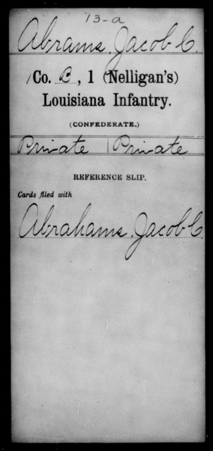 Abrams, Jacob C - Age [Blank], Year: [Blank] - First Infantry AND First (Nelligan's) Infantry, A - Ba - Louisiana