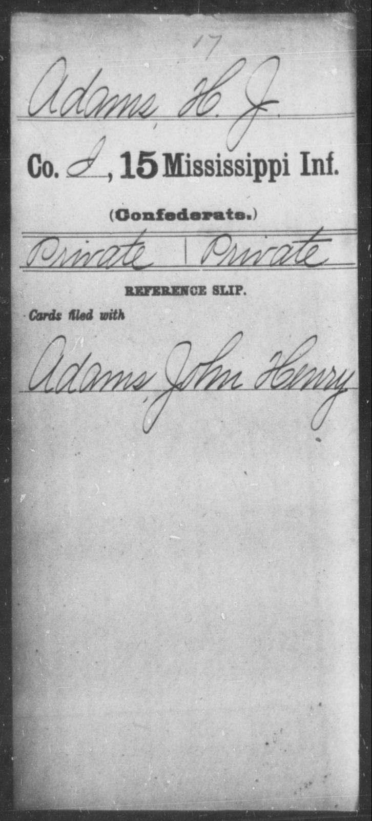 Adams, H J - Age: [Blank], Year: [BLANK] - Mississippi Fifteenth Infantry, A-B