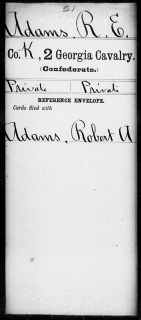 Adams, R E - 1st Gordon Squadron, Cavalry (State Guards), 2d Georgia Cavalry AND 2d Georgia Cavalry