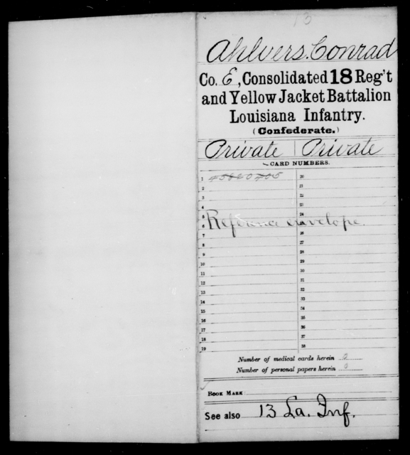 Ahlvers, Conrad - Age [Blank], Year: 1864 - Consolidated 18th Regiment and Yellow Jacket Battalion, AND Infantry, A - C - Louisiana