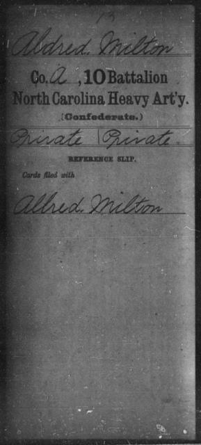 Aldred, Milton - Tenth Battalion, Heavy Artillery