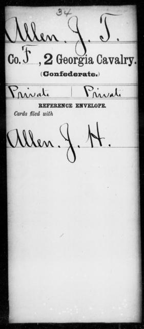 Allen, J T - 1st Gordon Squadron, Cavalry (State Guards), 2d Georgia Cavalry AND 2d Georgia Cavalry