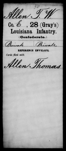 Allen, T W - Age [Blank], Year: [Blank] - Twenty-eighth (Gray's) Infantry, A - Cl - Louisiana