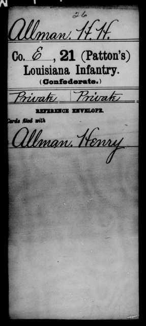 Allman, H H - Age [Blank], Year: [Blank] - Twenty-first (Kennedy's) Infantry, S - Z AND Twenty-first (Patton's) Infantry, A - De - Louisiana