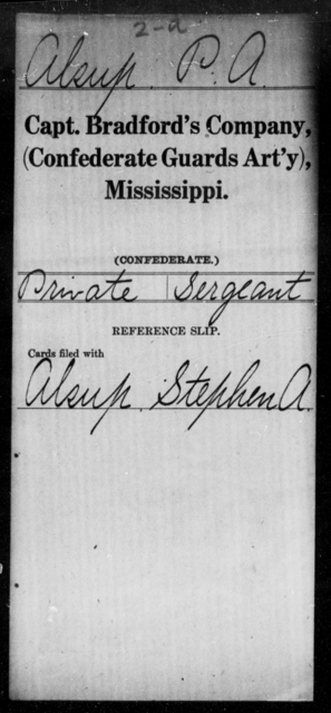 Alsup, P A - Age: [Blank], Year: [BLANK] - Mississippi Fourteenth Battalion, Light Artillery, R-Y AND Capt. Bradford's Co. (Confederate Guards Artillery), A-K
