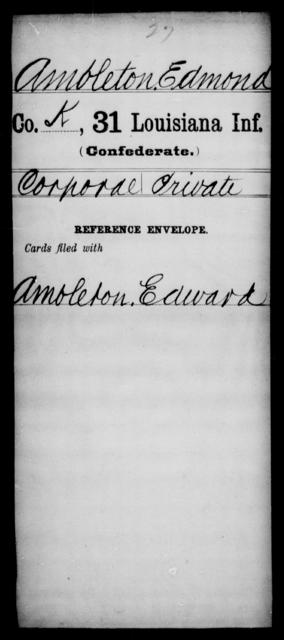 Ambleton, Edmond - Age [Blank], Year: [Blank] - Thirty-first Infantry, A - Co - Louisiana