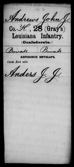 Andrews, John J - Age [Blank], Year: [Blank] - Twenty-eighth (Gray's) Infantry, A - Cl - Louisiana
